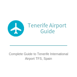 tenerifea irport guide